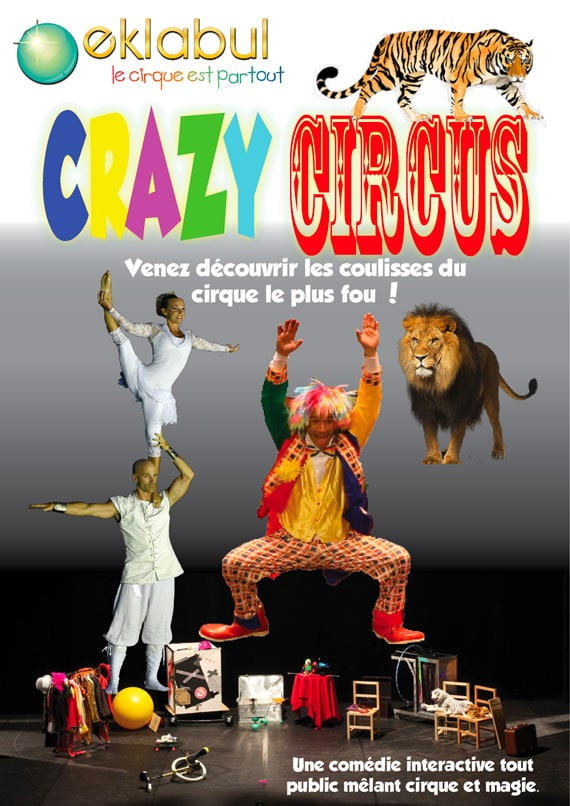 Crazy Circus - Spectacle enfant - Eklabul