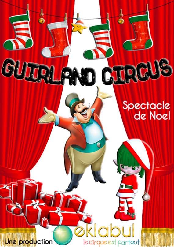 Guirland Circus - spectacle enfant - Eklabul