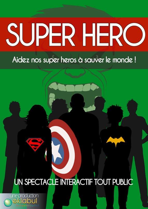 Super hero - Spectacle enfant - Eklabul